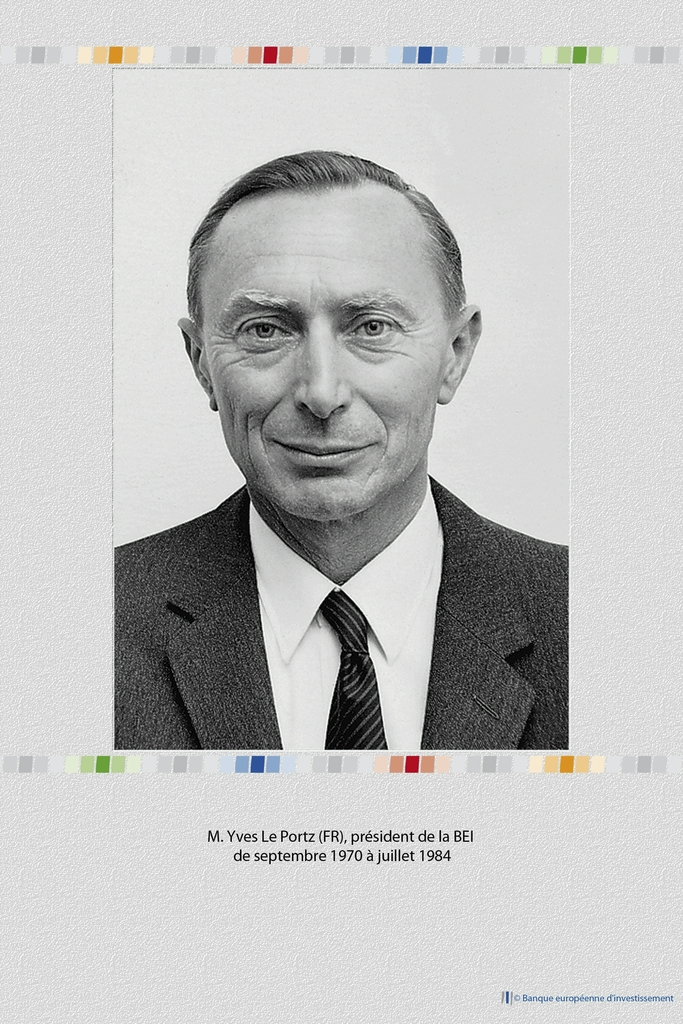 Mr Yves Le Portz (FR) EIB President from September 1970 to July 1984 01/12/2010 Copyright : EIB Rights Free