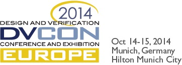 The Design and Verification Conference & Exhibition Europe (DVCon Europe) will take place in Munich on October 14-15, 2014