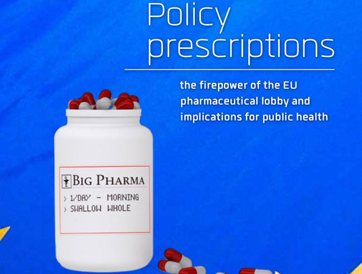 Corporate Europe Observatory report reveals the dramatic extent of the pharmaceutical industry's lobbying efforts towards EU decision-makers