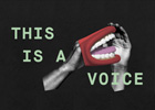 THIS IS A VOICE exhibition runs from 14 April to 31 July 2016 at Wellcome Collection