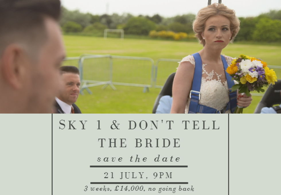 Sky 1: the brand new series of Don't Tell the Bride will premiere on July 21st at 9 p.m.