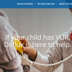 Deflux.com/UK features important information about VUR, including symptoms, causes, risk factors and treatment options, such as Deflux®